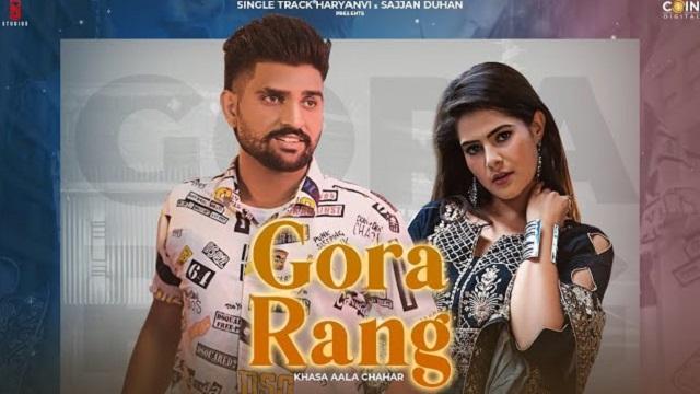 Gora Rang Lyrics Khasa Aala Chahar
