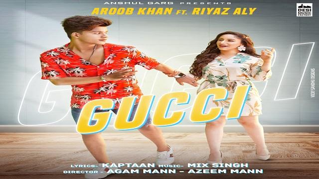 Gucci Lyrics - Aroob Khan   Riyaz Aly