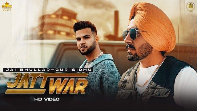 Jatt War Lyrics Jai Bhullar | Gur Sidhu