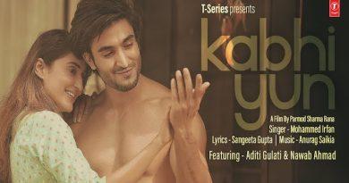 Kabhi Yun Lyrics Mohammed Irfan