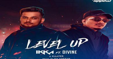 Level Up Lyrics - Ikka | Divine