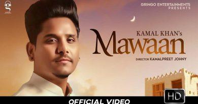 Maawan Lyrics Kamal Khan