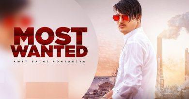 Most Wanted Lyrics Amit Saini Rohtakiya