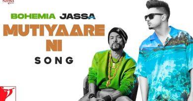 Mutiyaare Ni Lyrics Jassa Dhillon | Bohemia
