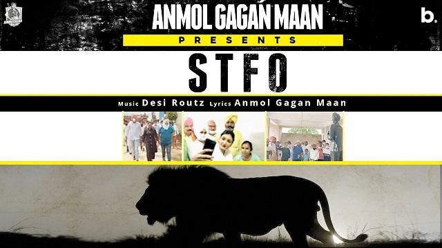 STFO Lyrics Anmol Gagan Maan