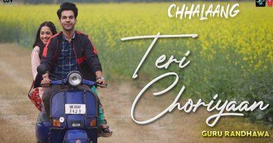 Teri Choriyan Lyrics - Chhalaang | Guru Randhawa