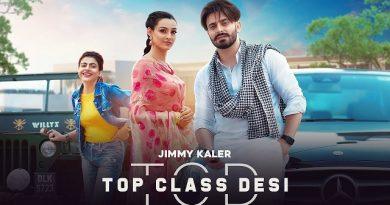 Top Class Desi Lyrics - Jimmy Kaler   Gurlez Akhtar
