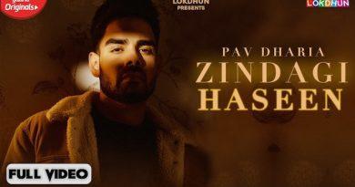 Zindagi Haseen Lyrics Pav Dharia