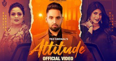 Attitude Lyrics Teji Grewal | Gurlez Akhtar