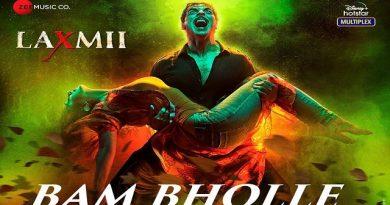 Bam Bholle Lyrics - Laxmii