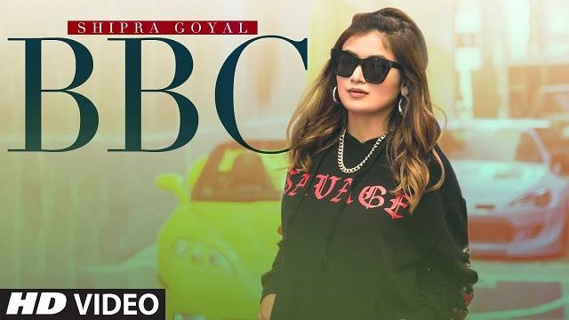 Bbc Lyrics Shipra Goyal