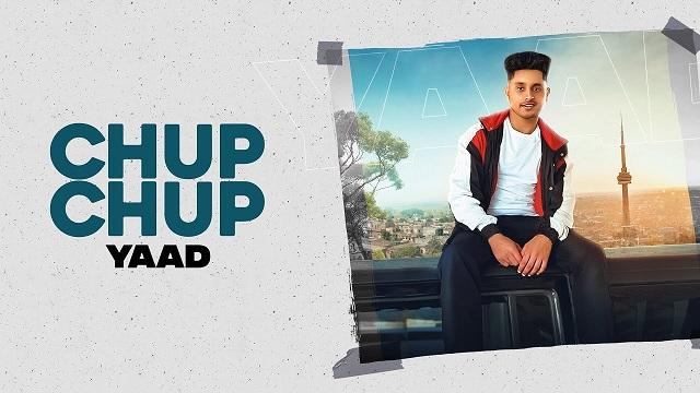 Chup Chup Lyrics - Yaad