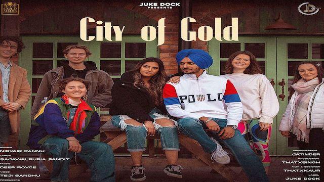 City Of Gold Lyrics Nirvair Pannu