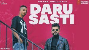 Daru Sasti Lyrics - Arjan Dhillon