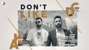 Don't Like Lyrics - Goldy Desi Crew | Karan Aujla