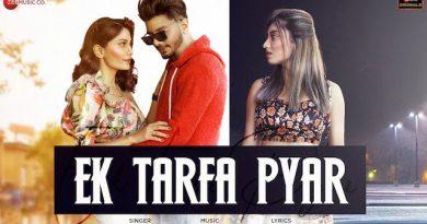 Ek Tarfa Pyar Lyrics Srishti Bhandari | Aamir Arab, Somya