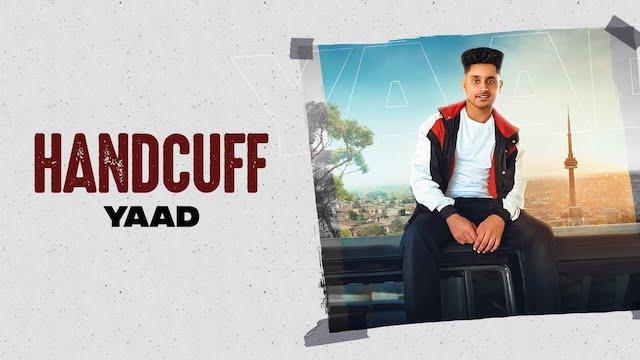 Handcuff Lyrics Yaad