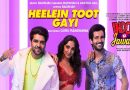 Heelein Toot Gayi Lyrics by Badshah from Indoo Ki Jawani