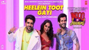 Heelein Toot Gayi Lyrics by Badshah from Indoo Ki Jawani