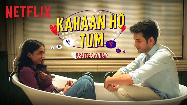Kahan Ho Tum Lyrics - Prateek Kuhad | Mismatched