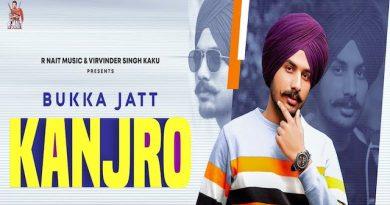 Kanjro Lyrics Bukka Jatt