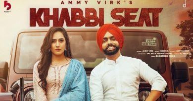 Khabbi Seat Lyrics by Ammy Virk ft. Sweetaj Brar