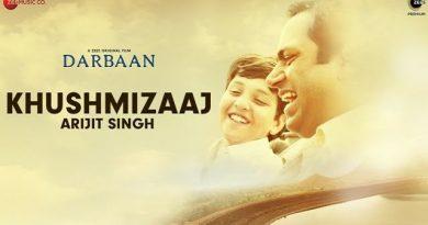 Khush Mizaaj Lyrics - Darbaan | Arijit Singh