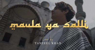 Maula Ya Salli Lyrics - Tanzeel Khan