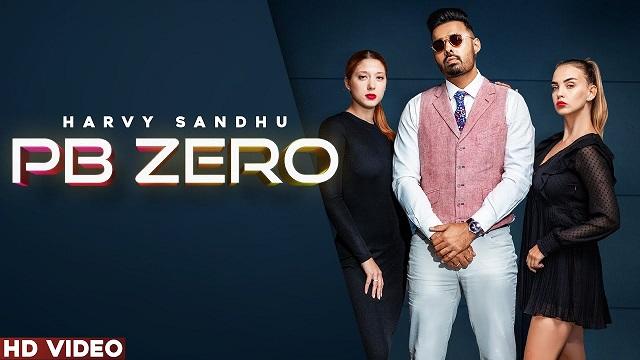Pb Zero Lyrics Harvy Sandhu