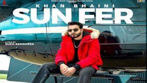 Sun Fer Lyrics Khan Bhaini