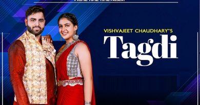 Tagdi Lyrics Vishvajeet Choudhary