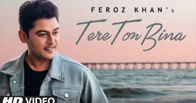 Tere Ton Bina Lyrics Feroz Khan