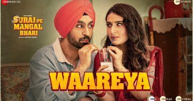 Waareya Lyrics - Suraj Pe Mangal Bhari | Diljit Dosanjh