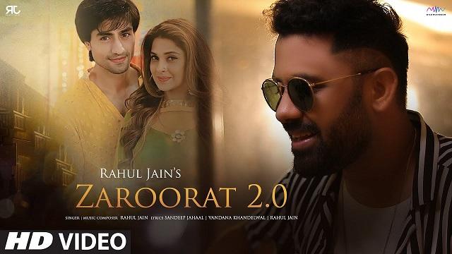 Zaroorat 2.0 Lyrics Rahul Jain