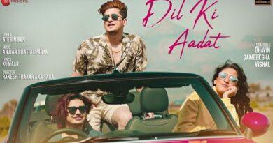 Dil Ki Aadat Lyrics - Stebin Ben | Bhavin