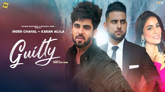 Guilty Lyrics by Inder Chahal   Karan Aujla