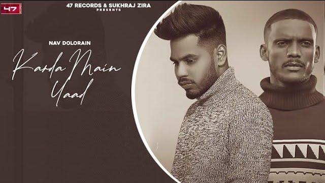 Karda Main Yaad Lyrics by Nav Dolorain