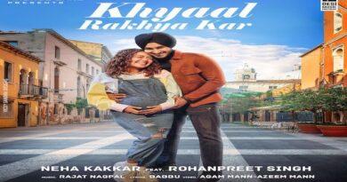 Khayal Rakhya Kar Lyrics Neha Kakkar