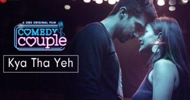 Kya Tha Yeh Lyrics by Abhay Jodhpurkar from Comedy Couple