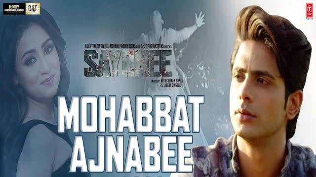 Mohabbat Ajnabee Lyrics - Sayonee | Sachet Tandon