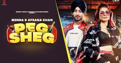Peg Sheg Lyrics Minda   Afsana Khan