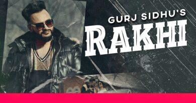 Rakhi Lyrics Gurj Sidhu