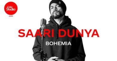 Saari Duniya Lyrics Bohemia