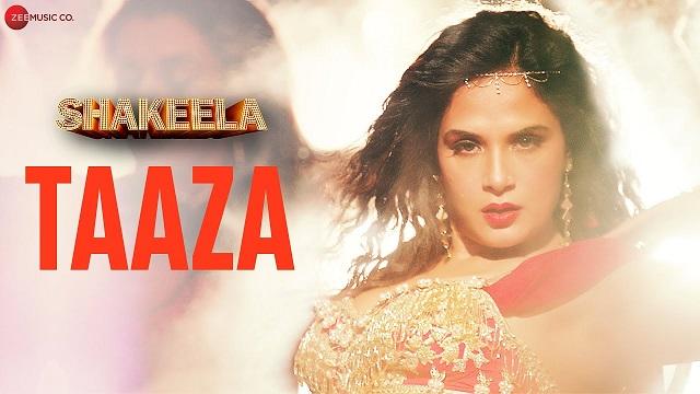 Taaza Lyrics Prakriti Kakar | Shakeela