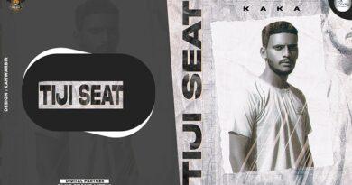 Teeji Seat Lyrics Kaka