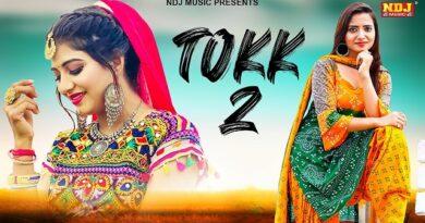 Tokk 2 Lyrics Sonika Singh | Ruchika Jangid