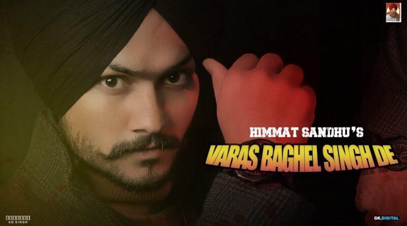 Varas Baghel Singh De Lyrics Himmat Sandhu
