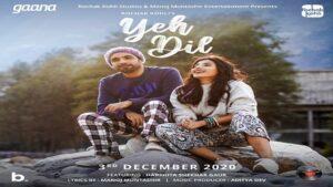 Yeh Dil Lyrics - Rochak Kohli