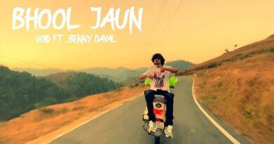 Bhool Jaun Lyrics Void | Benny Dayal