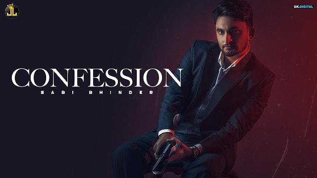 Confession Lyrics Sabi Bhinder